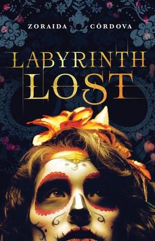 Labyrinth Lost, de Zoraida Córdova.